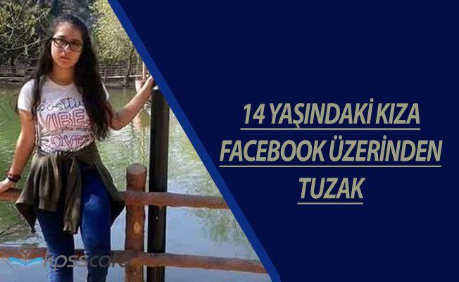 14 Yaşındaki Kız Çocuğuna Facebook'tan İğrenç Tuzak