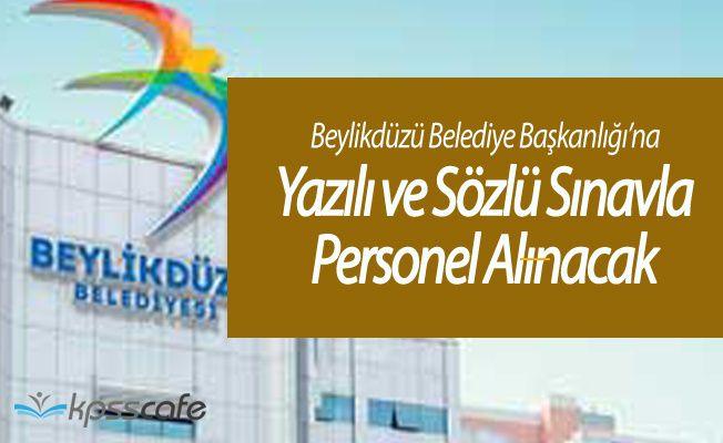 Beylikdüzü Belediye Başkanlığına Sınavla Personel Alınacak