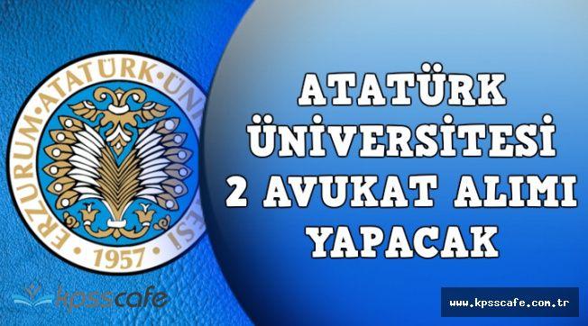 Erzurum Atatürk Üniversitesi Avukat Alımı Yapıyor