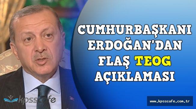 Cumhurbaşkanı Erdoğan'dan Flaş TEOG Açıkalması: TEOG Kalkıyor mu?