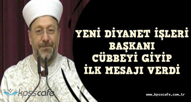 Diyanette Devir Teslim Töreni Gerçekleşti-İşte Ali Erbaş'ın İlk Mesajı