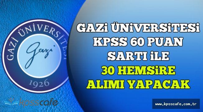 DPB'de Az Önce Yayımlandı: Gazi Üniversitesi 30 Personel Alımı Yapacak
