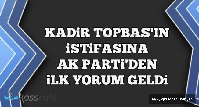 Kadir Topbaş'ın İstifasına AK Parti'den İlk Açıklama Geldi