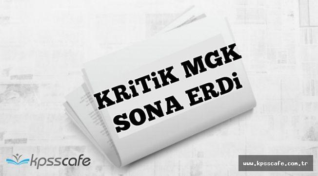 Son Dakika ! Kritik MGK Sona Erdi: Bildiri Yayımlanıyor