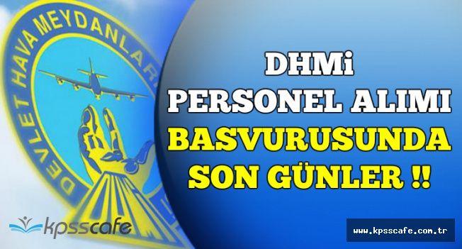DHMİ KPSS Puanı ile Personel Alımı Başvuruları Sona Eriyor
