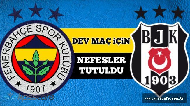 Fenerbahçe Beşiktaş Maçı Saat Kaçta? (FB-BJK Derbisini Şifresiz Nasıl İzlerim?)