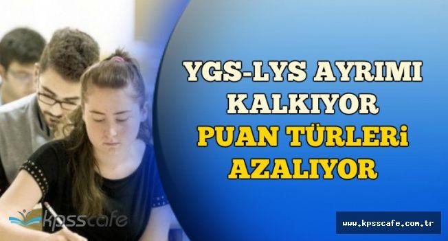 YGS LYS Ayrımı Kalktı-Puan Türleri Azaldı-İşte Üniversite Girişlerinde Yeni Sistem