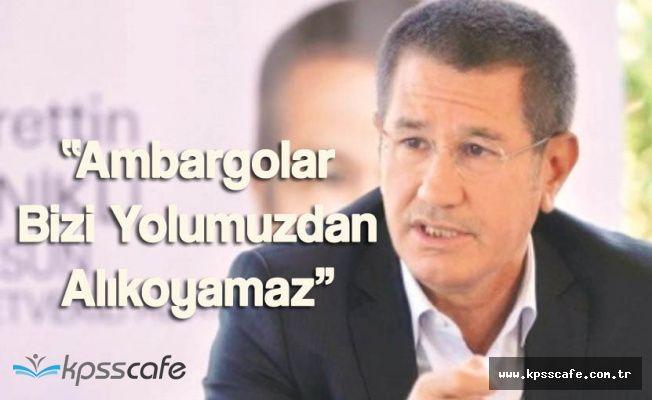 """Milli Savunma Bakanı"""" Müttefiklerin Amborgaları Bizi Yolumuzdan Alıkoymaz"""""""