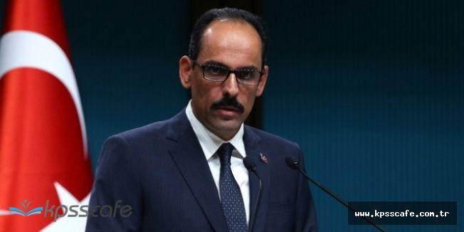 """İbrahim Kalın'dan Son Dakika Afrin Açıklaması: """"Gerek Görürsek.."""""""