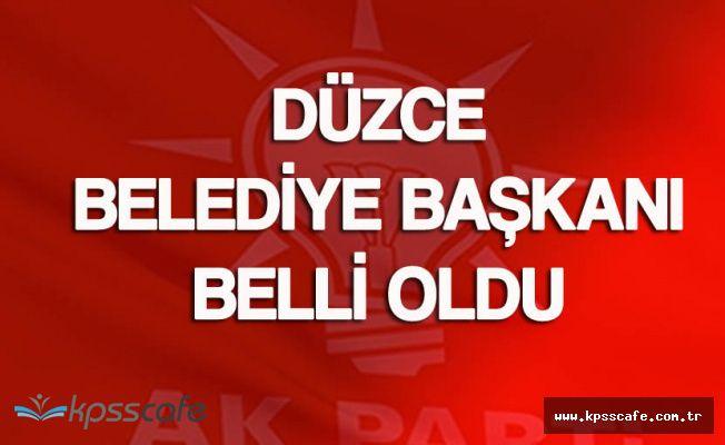 AK Parti Düzce Belediye Başkan Adayı Belli Oldu