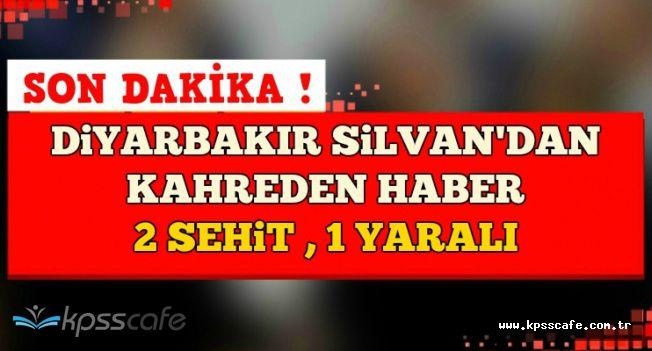 Diyarbakır'dan Kahreden Haber: 2 Şehit , 1 Yaralı