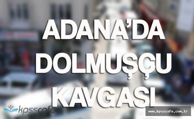 Adana'da Dolmuşçu Kavgası! Polis Biber Gazıyla Müdahale Etti