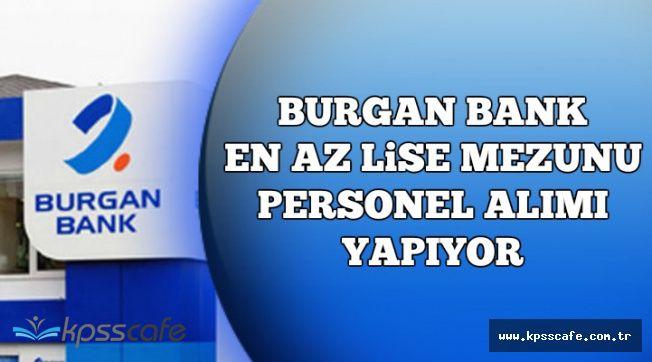 Burgan Bank En Az Lise Mezunu Direkt Satış Takım Lideri Alıyor