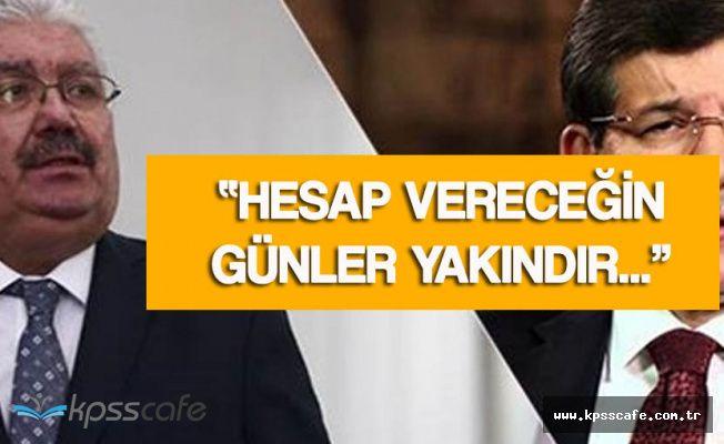 MHP'den AK Partili Davutoğlu'na Sert Yanıt 'O Gece Nerede Saklandın? , Hesap Vereceğin Gün Yakın'