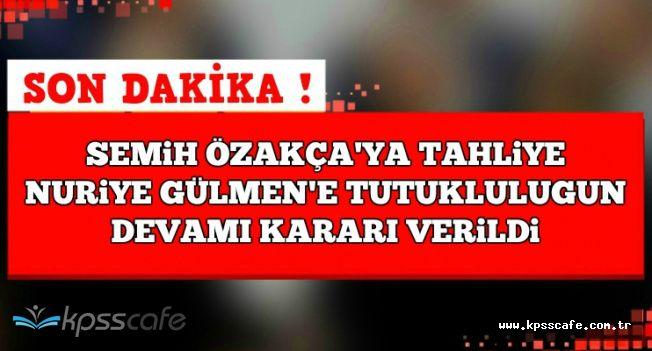 Mahkeme Kararı Verdi: Semih Özakça Serbest, Nuriye Gülmen Tutuklu
