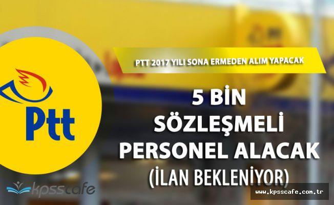 PTT 5 Bin Sözleşmeli Personel Alacak! Adaylar Sabırsız