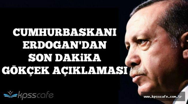 Cumhurbaşkanı Erdoğan'dan Gökçek'in İstifası Sonrası Flaş Açıklama