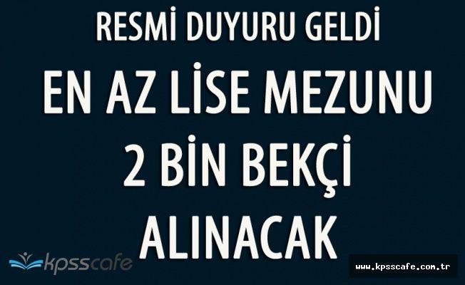 En Az Lise Mezunu 2 Bin Bekçi Alınacak (İstanbul Valiliği)