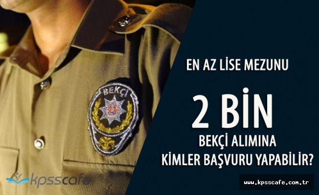 İstanbul Valiliği 2 Bin Bekçi Alımı için Tarih ve Başvuru Şartları Açıklandı! Tüm Detaylar !