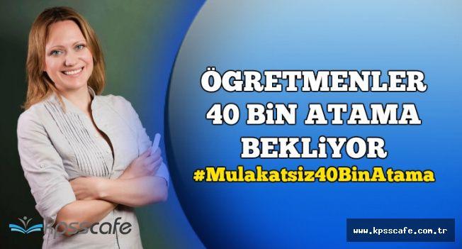 Öğretmenler Mülakatsız 40 Bin Atama İçin Kampanya Başlattı