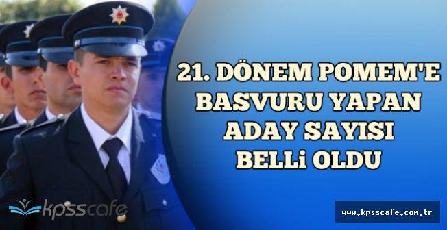 POMEM'e Başvuru Yapan Bayan-Erkek Polis Adayı Sayısı Belli Oldu