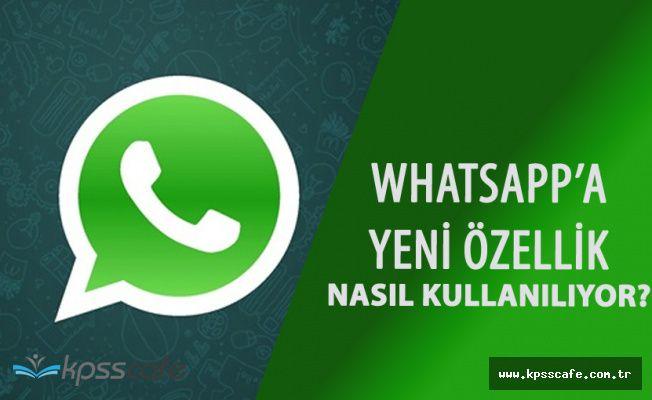 Whatsapp'ın Yeni Özelliği Büyük Beğeni Topladı! Whatsapp Mesajları Karşı Taraftan Nasıl Silinir?