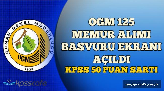 OGM 125 Memur Alımı Başvuru Ekranı Açıldı (KPSS 50 Puan Şartı)