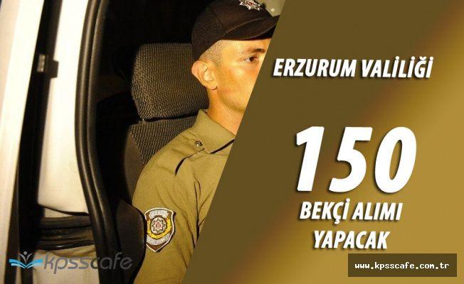 Erzurum Valiliği 150 Çarşı ve Mahalle Bekçisi Alacak (Başvuru Tarihi ve Şartları Açıklandı)