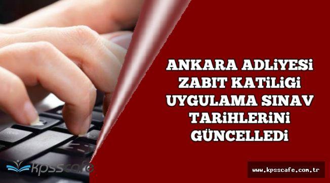 Ankara Adliyesi Zabıt Katipliği Uygulama Sınav Tarihlerini Güncelledi