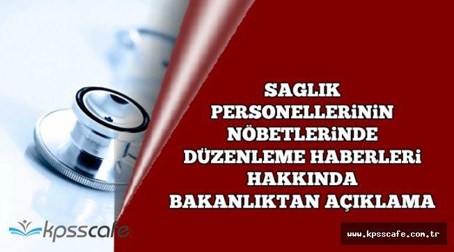 Sağlık Personellerinin Nöbet Düzenlemesi Hakkında Bakanlıktan Açıklama