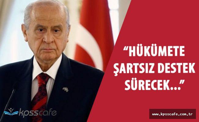 """Bahçeli """"MHP Hükümete Şartsız Desteğini Sürdürecek"""""""