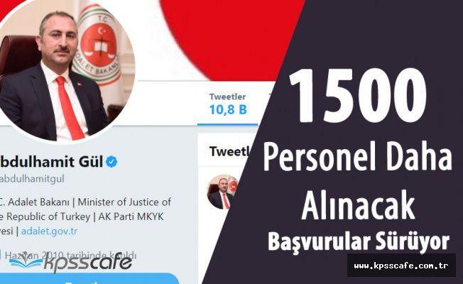 """Adalet Bakanı Gül """"Sonuçlar Açıklandı ! 1500 Kişi Daha Alacağız"""""""
