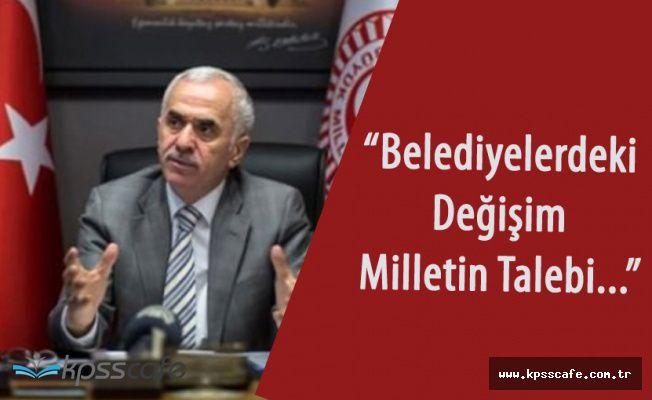 """Kaya: """"AK Parti'deki Değişim Milletin Talebi"""""""