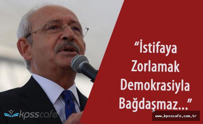 """Kılıçdaroğlu: """"Bir Belediye Başkanını İstifaya Zorlamak Demokrasi ile Bağdaşmaz"""""""