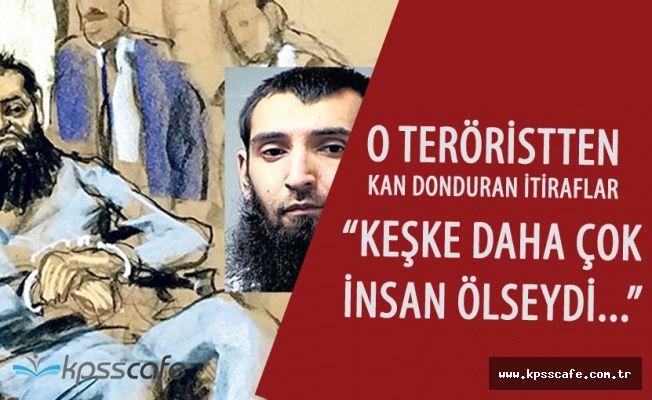 Teröristten Kan Donduran Sözler ' Keşke Daha Çok İnsan Ölseydi'