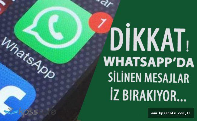 """Whatsapp'a Yeni Güncelleme Geldi Ama! """"Silinen Mesajlar İz Bırakıyor!"""""""