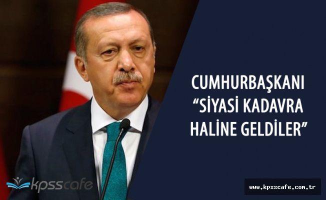 """Cumhurbaşkanı :""""CHP Siyasi Kadavra Haline Geldi"""""""