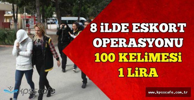 Eskort Sitelerine Flaş Operasyon: Aylık 120 Bin TL Kazanıyorlar