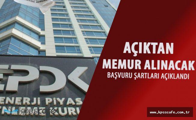 EPDK Açıktan Memur Alımı (KPSS-A) Yapacak (Başvuru Şartları Açıklandı)