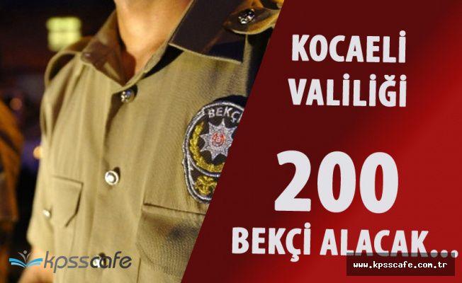 Kocaeli Valiliği 200 Çarşı ve Mahalle Bekçisi Alımı Yapacak