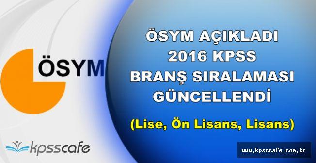 Son Dakika: Lise , Ön Lisans ve Lisans KPSS Branş Sıralaması Güncellendi