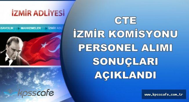 CTE İzmir Komisyonu Personel Alımı Sonuçları Açıklandı