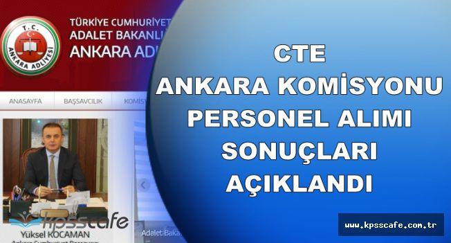 CTE Ankara Personel Alımı Sonuçları Açıklandı (İKM, Katip, Destek Personeli Mülakat Listesi)