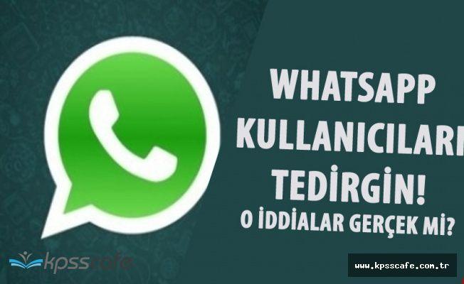 'Whatsapp'da Tüm Mesajlar ve Konuşmalar Kaydedilecek' İddiasına Yanıt Geldi