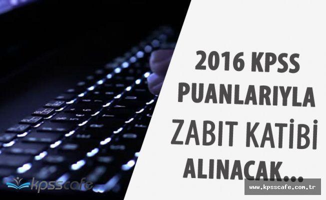 Jandarma'ya 2016 KPSS Puanlarıyla Zabıt Katibi Alınacak (60 Puan)