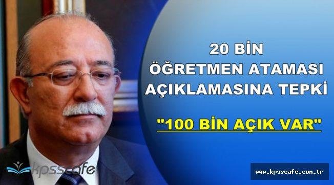 İsmail Koncuk'tan 20 Bin Atama Açıklamasına Tepki