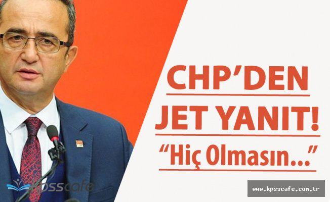CHP'den Devlet Bahçeli'ye Jet Yanıt ! 'Hiç Olmasın'