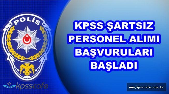 EGM KPSS Şartsız Personel Alımı Başvuruları Başladı (Sertifika Şartı)