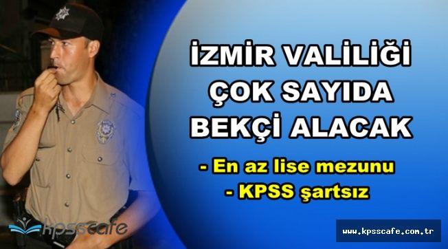 DPB'de Yayımlandı: İzmir'e KPSS Şartsız En Az Lise Mezunu Çok Sayıda bekçi Alınacak