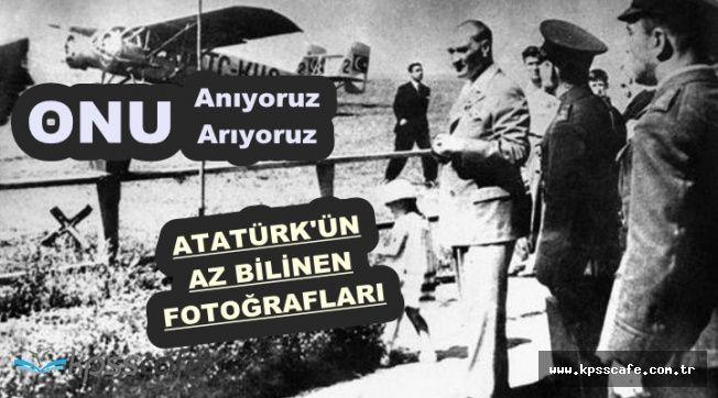 10 Kasım Atamızı Anıyor ve Arıyoruz (Atatürk'ün Az Bilinen 10 Fotoğrafı)